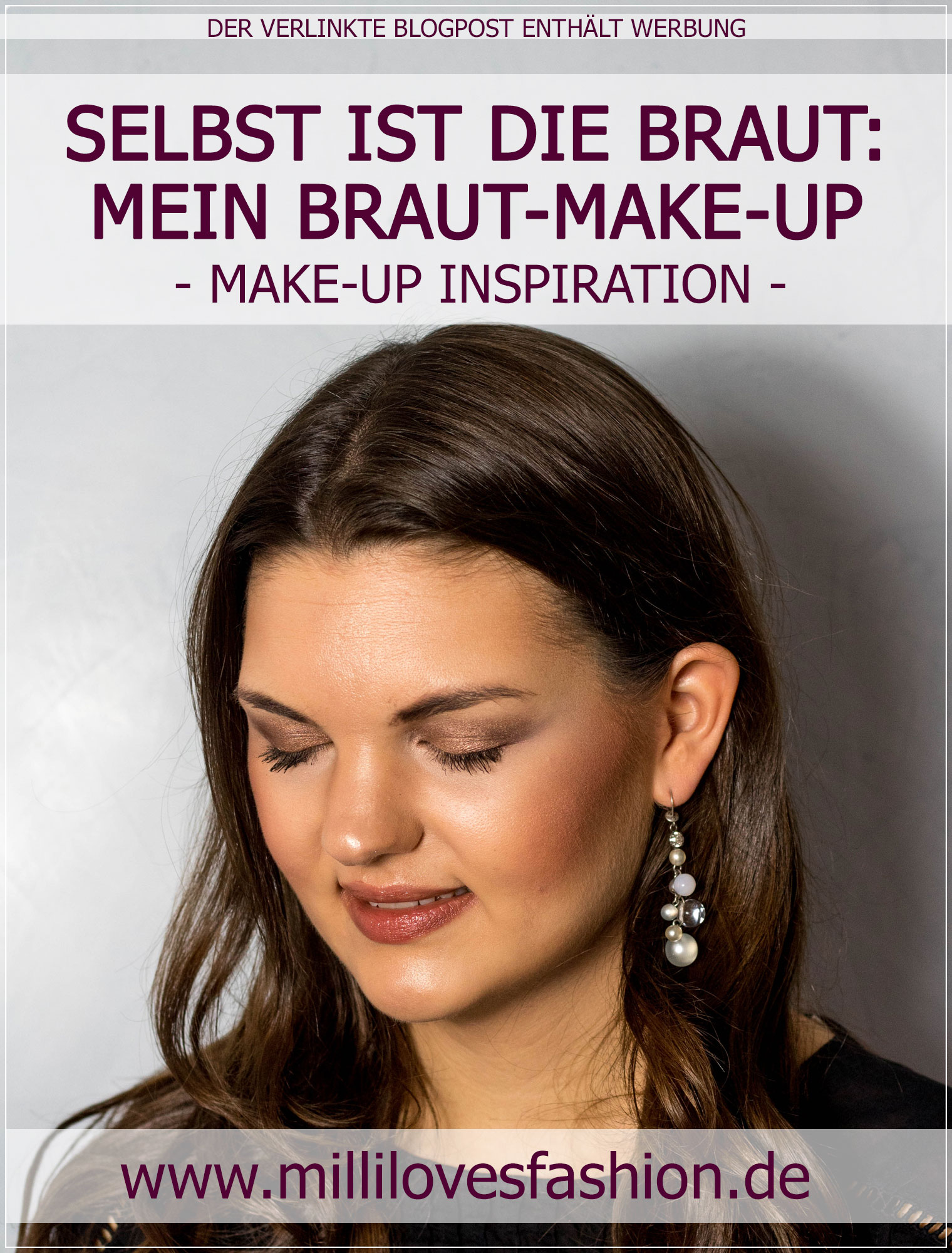 Braut-Make-Up, Hochzeits-Make-Up, Hochzeit, Wedding-Make-Up, Party-Make-Up, Glamour-Make-Up, Make-Up Tutorial, Beauty Blog, Beautybloggerin, Ruhrgebiet