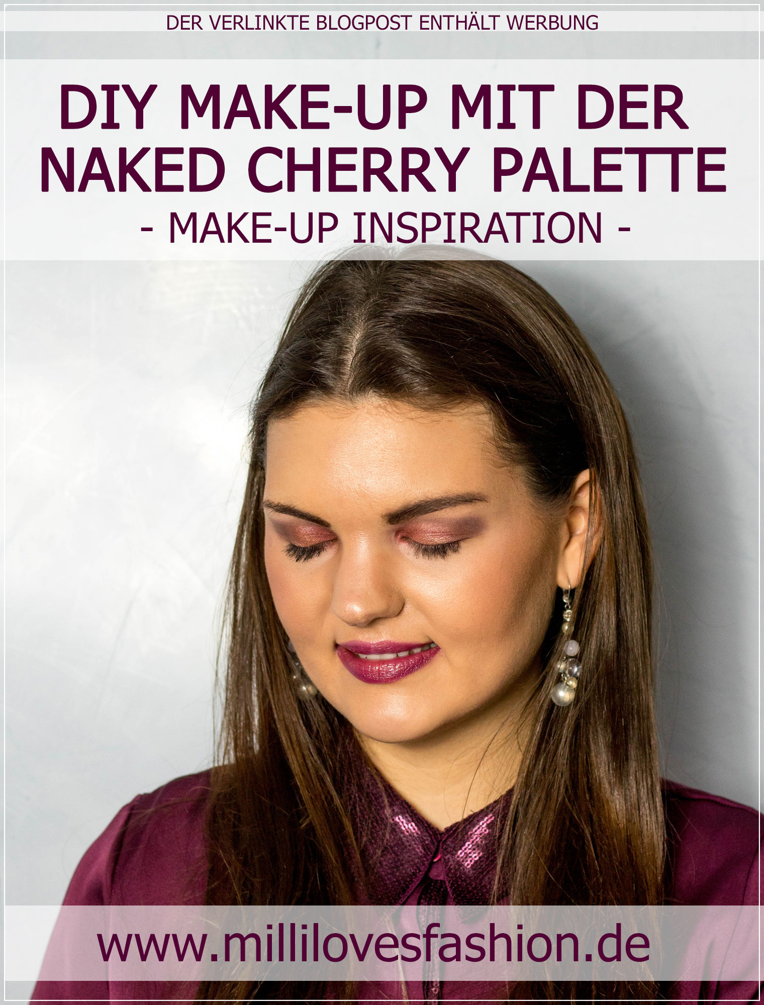 Naked Cherry Review, Naked Cherry, Abend-Make-Up, Lidschatten-Palette Beautytutorial, Make-up Tutorial, Beauty Blog, Beautybloggerin, Ruhrgebiet
