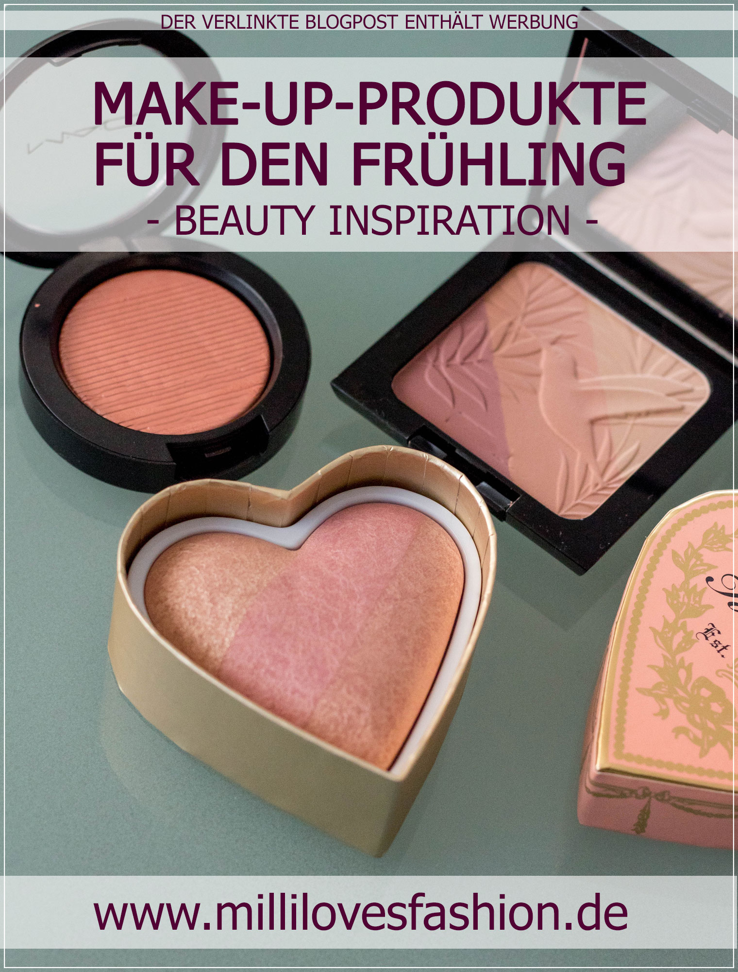 Make-Up-Produkte, Frühlings-Make-Up, Beautyblog, Beautyinspiration, Spring-Make-Up, Alltagsmake-Up, Bloggerin, Fashionblog